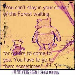 you can't stay in your corner of the forest