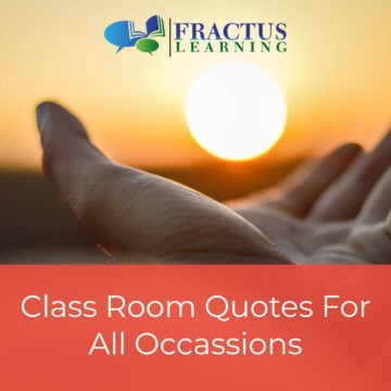 Inspiring Classroom Quotes To Keep Students Motivated