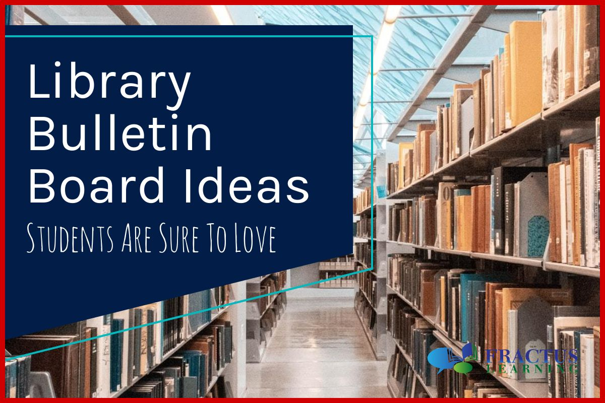 Library Themed Bulletin Boards