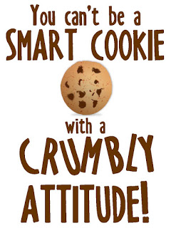 you can't be a smart cookie