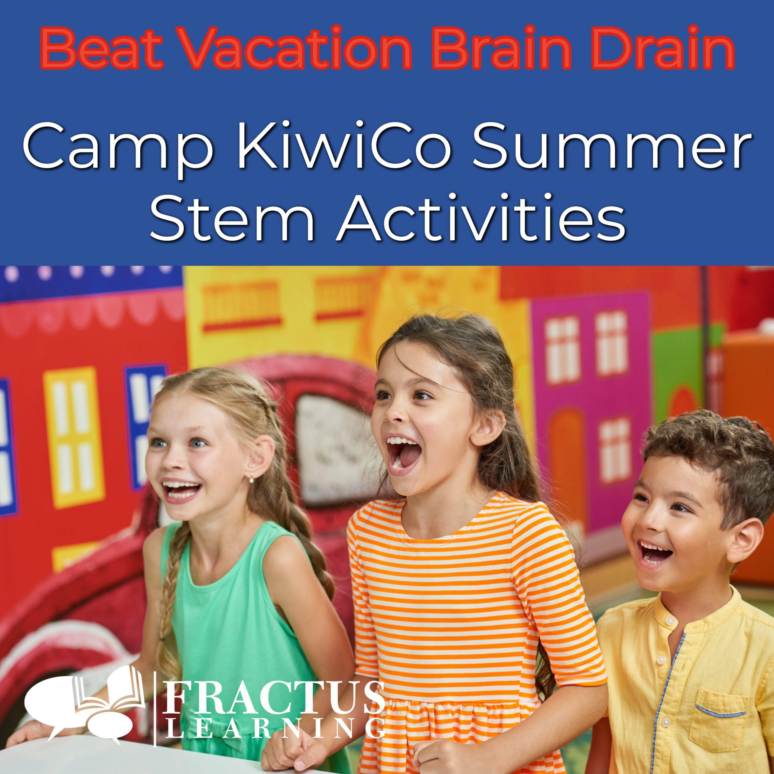 camp kiwico fun summer stem activities for kids