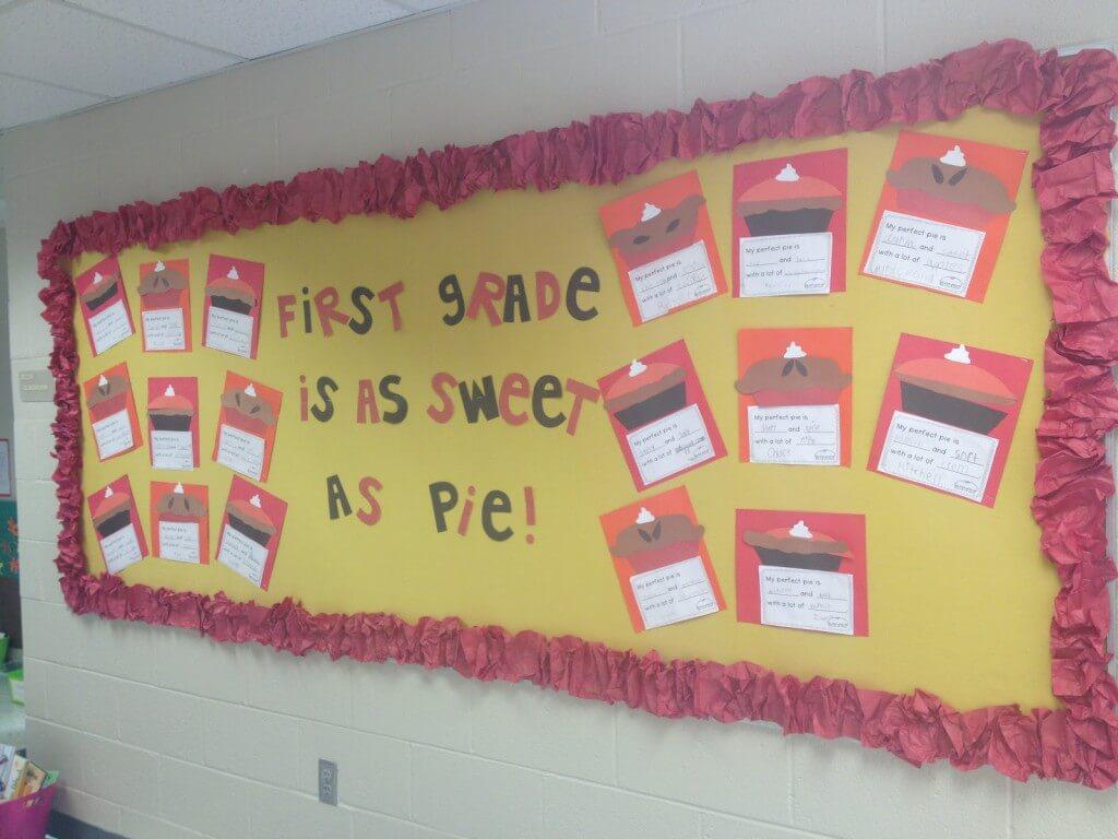first grade is a sweet as pie bulletin board