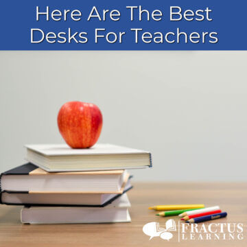 The Best Teacher Desks – For The Classroom and Home