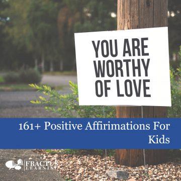 161+ Positive Affirmations for Kids
